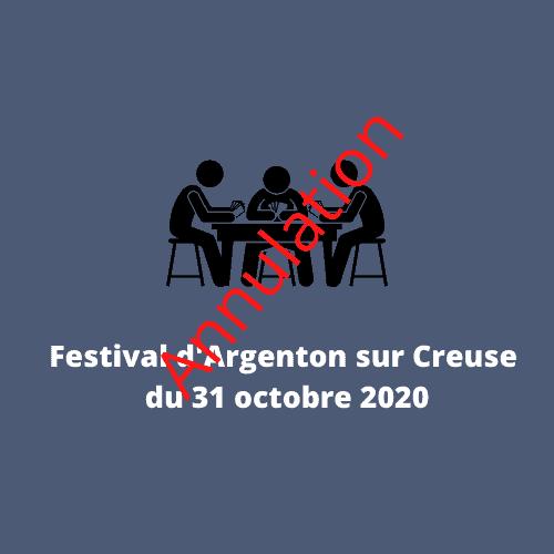Annulation Festival Argenton sur Creuse  Annulation Festival Argenton sur Creuse Annulation Festival dArgenton Sur Creuse octobre 2020