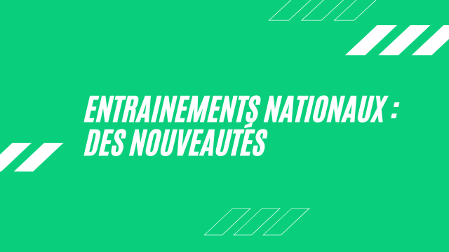 Read more about the article Entrainements Nationaux